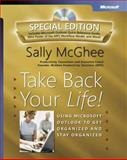 Take Back Your Life! : Using Microsoft Outlook to Get Organized and Stay Organized, McGhee, Sally, 0735622159