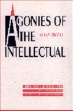 Agonies of the Intellectual, Allan Stoekl, 0803242158