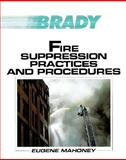 Fire Suppression Practices and Procedures, Mahoney, Eugene F., 0893032158
