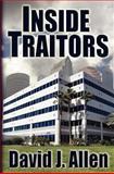 Inside Traitors, David Allen, 146372215X