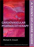 Cardiovascular Pharmacotherapy : A Point-of-Care Guide, , 1585282154