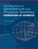 Introduction to Geometrical and Physical Geodesy, Thomas H. Meyer and Thomas H Meyer, 1589482158