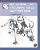 The Unofficial LEGO MINDSTORMS NXT 2. 0 Inventor's Guide, Perdue, David and Parker, Dave, 1593272154