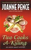 Two Cooks A-Killing, Joanne Pence, 0060092165