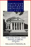 American Buildings and Their Architects, William H. Pierson, 0195042166