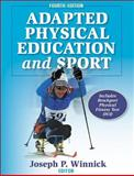 Adapted Physical Education and Sport, Winnick, Joseph P., 073605216X