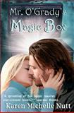 Mr. O'Grady's Magic Box, Karen Nutt, 1466442166