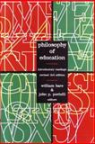 Philosophy of Education : Introductory Readings, Hare, William and Portelli, John P., 1550592165