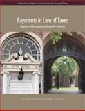 Payments in Lieu of Taxes : Balancing Municipal and Nonprofit Interests, Kenyon, Daphne A. and Langley, Adam H., 1558442162