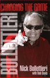 Bollettieri : Changing the Game, Nick Bollettieri, 1938842162