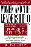 Women and the Leadership Q : Revealing the Four Paths to Influence and Power, Zichy, Shoya, 0071352163