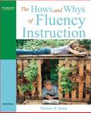 The Hows and Whys of Fluency Instruction, Kuhn, Melanie R., 0205542166