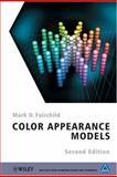 Color Appearance Models, Fairchild, Mark D., 0470012161