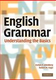 English Grammar : Understanding the Basics, Altenberg, Evelyn P. and Vago, Robert M., 0521732166