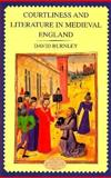 Courtliness and Literature in Medieval England, Burnley, J. D., 0582292166