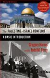 The Palestine-Israel Conflict : A Basic Introduction, Harms, Gregory and Ferry, Todd M., 0745332161
