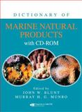 Dictionary of Marine Natural Products, Blunt John Staff, 0849382165