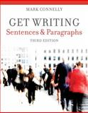 Get Writing:Sentences and Paragraphs, Connelly, Mark, 1111772169