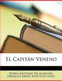 El Capitán Veneno, Pedro Antonio de Alarcón and Jeremiah Denis Matthias Ford, 1146592167