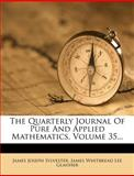 The Quarterly Journal of Pure and Applied Mathematics, James Joseph Sylvester, 1278332162