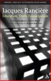 Jacques Ranciere : Education, Truth, Emancipation, Bingham, Charles, 1441132163