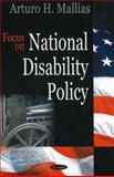 Focus on National Disability Policy, Mallias, Arturo H., 1600212166