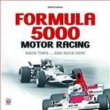 Formula 5000 Motor Racing, Derek Lawson, 1845842162
