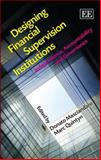 Designing Financial Supervision Institutions : Independence, Accountability and Governance, , 1847202160