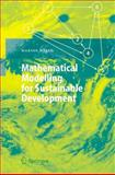 Mathematical Modelling for Sustainable Development 9783540242161