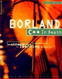 Borland C++ in Depth, Murray, William H., 0078822165