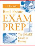 Colorado Real Estate Exam Prep : The Smart Guide to Passing, Armbrust, Betty J. and Pierson, Jack, 0324642164