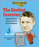 The Coolest Inventor, Alison Eldridge and Stephen Eldridge, 0766042162