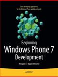 Beginning Windows Phone 7 Development, Lee, Henry and Chuvyrov, Eugene, 1430232161