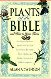 Plants of the Bible, Allan A. Swenson, 1559722169