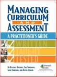 Managing Curriculum and Assessment : A Practitioner's Guide, Nichols, Beverly and Shidaker, Sue, 1586832166