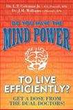 Do You Have the Mind Power to Live Efficiently?, Lowell Thomas Coleman and Jamarcus Morgan Williams, 1600372163