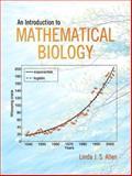 An Introduction to Mathematical Biology, Allen, Linda J. S., 0130352160