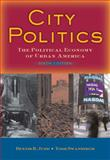 City Politics : The Political Economy of Urban America, Judd, Dennis R. and Swanstrom, Todd, 0205522165