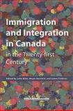 Immigration and Integration in Canada in the Twenty-First Century, , 1553392167