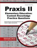 Praxis II Elementary Education Content Knowledge (0014) Practice Questions : Praxis II Practice Tests and Review for the Praxis II Subject Assessments, Praxis II Exam Secrets Test Prep Team, 1627332162