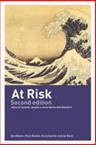 At Risk, Piers M. Blaikie and Ben Wisner, 0415252164