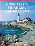 Hospitality Financial Management, Lattin, Thomas W. and DeFranco, Agnes L., 0471692166