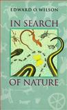 In Search of Nature, Edward O. Wilson, 155963216X