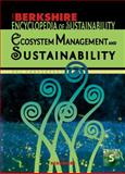 Berkshire Encyclopedia of Sustainability Vol. 5 : Ecosystem Management and Sustainability, John Copeland Nagle, Bruce Pardy, Oswald J. Schmitz, William K. Smith Robin Kundis Craig, 1933782161