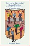 The Secrets of Successful House Parties, Lila G. Gracey, 1419652168
