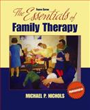 The Essentials of Family Therapy, Nichols, Michael P. and Schwartz, Richard C., 0205592163