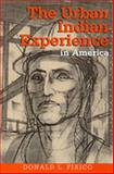 The Urban Indian Experience in America, Fixico, Donald Lee, 0826322166
