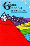 Roadside Geology of Wyoming, David R. Lageson and Darwin R. Spearing, 0878422161