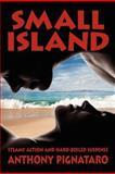 Small Island, Anthony Pignataro, 1466242167