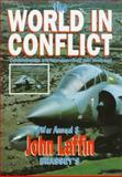 The World in Conflict : War Annual 8 - Contemporary Warfare Described and Analyzed, Laffin, John, 1857532163